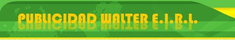Publicidad Walter E.I.R.L., Lima