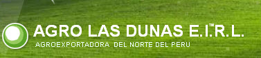Agro mLas Dunas EIRL, Trujillo