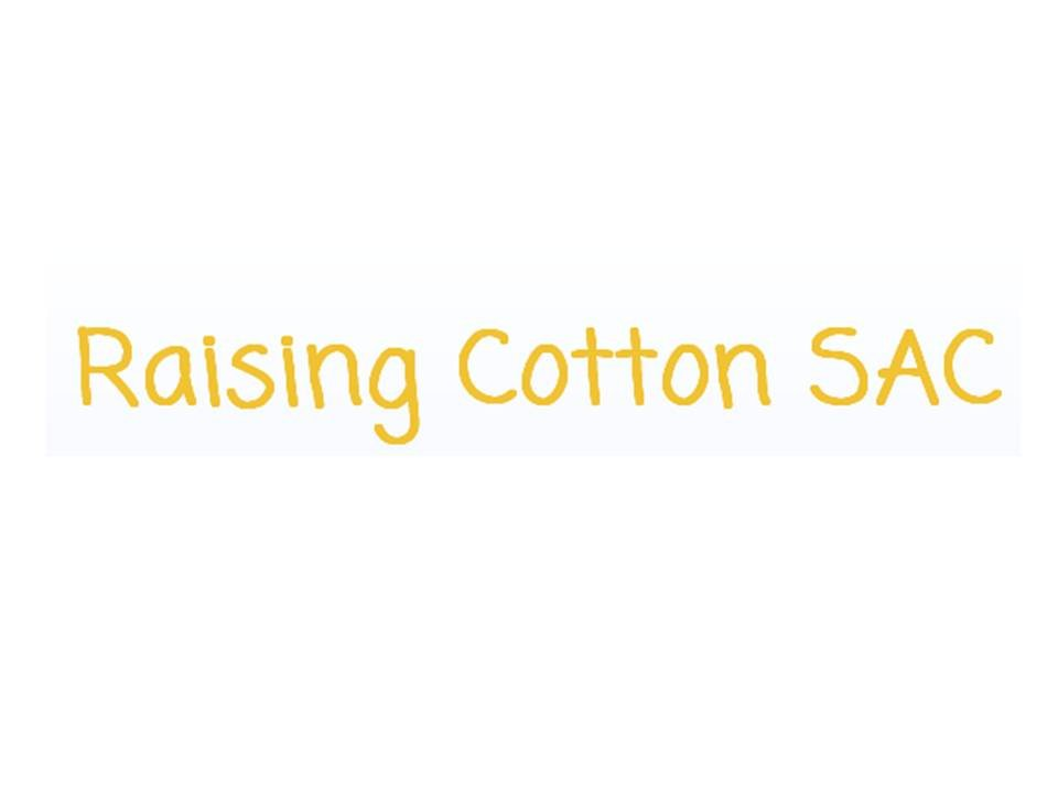 Raising Cotton, S.A.C., Ate