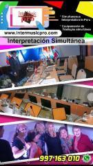 Interpretación Traducción simultánea en Todo Perú